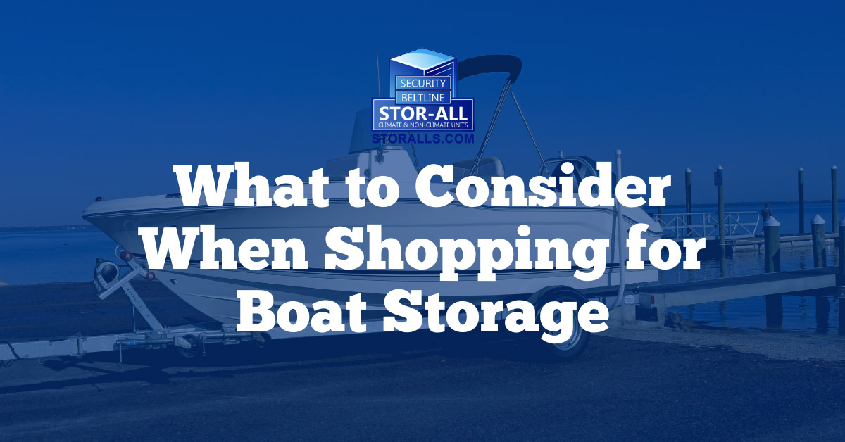What to Consider When Shopping for Boat Storage