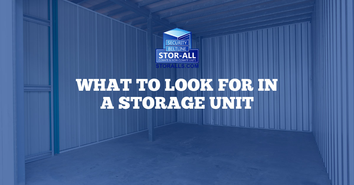 What to Look for in a Storage Unit