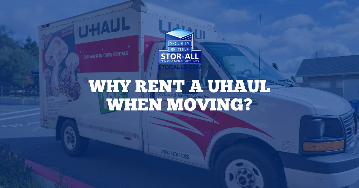 Why rent a Uhaul when moving?