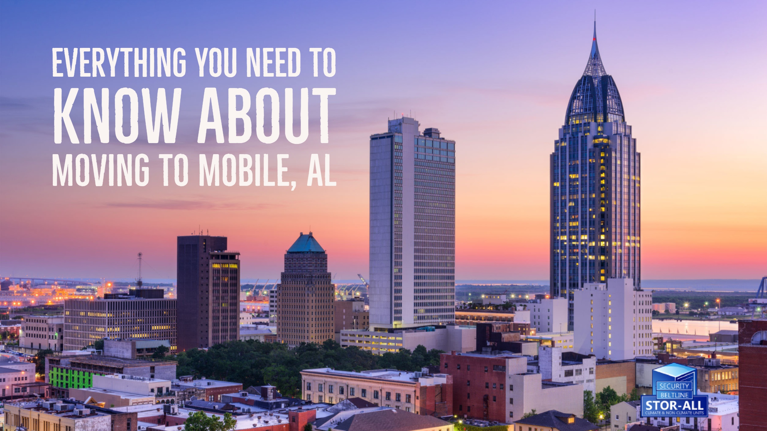 Everything You Need to Know About Moving to Mobile, AL