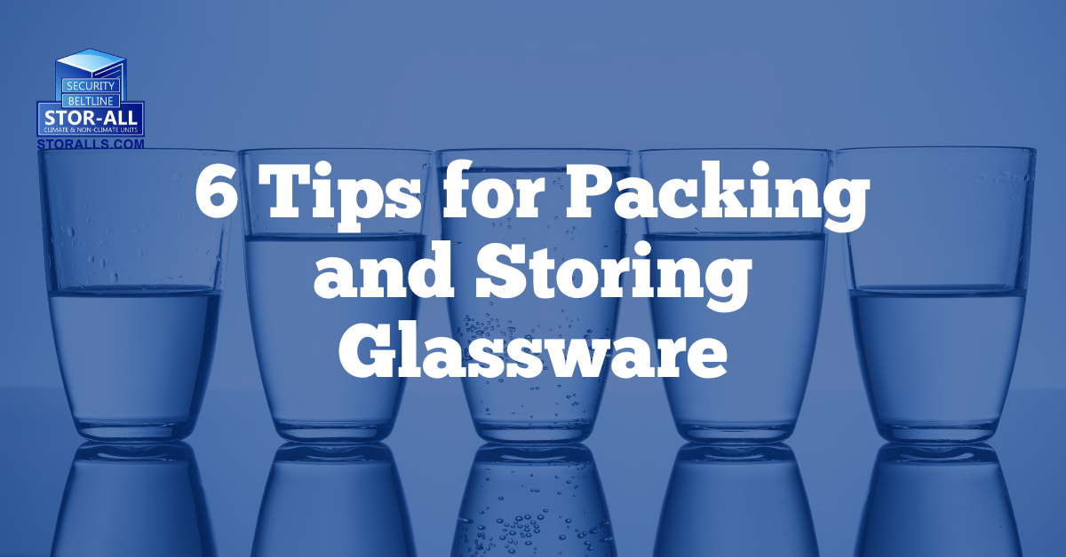 6 Tips for Packing and Storing Glassware