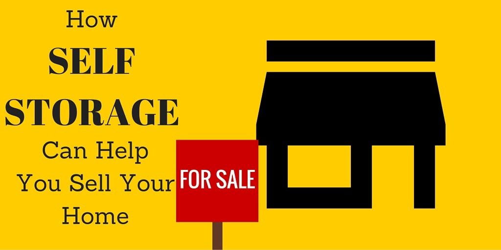 How Self Storage Can Help You Sell Your Home