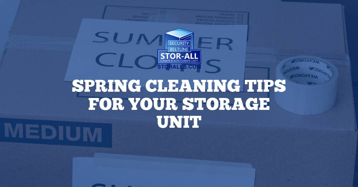 Spring Cleaning Tips for Your Storage Unit
