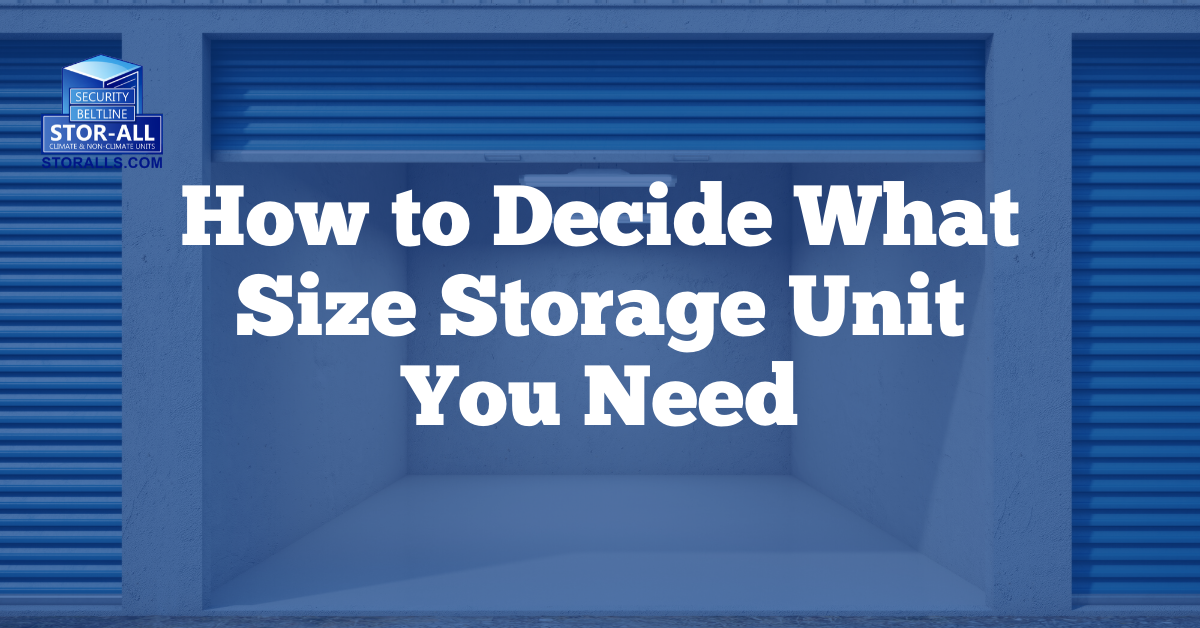 How to Decide What Size Storage Unit You Need