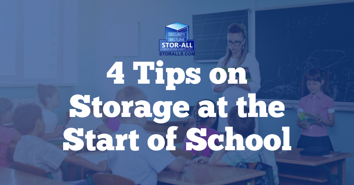 4 Tips on Storage at the Start of School