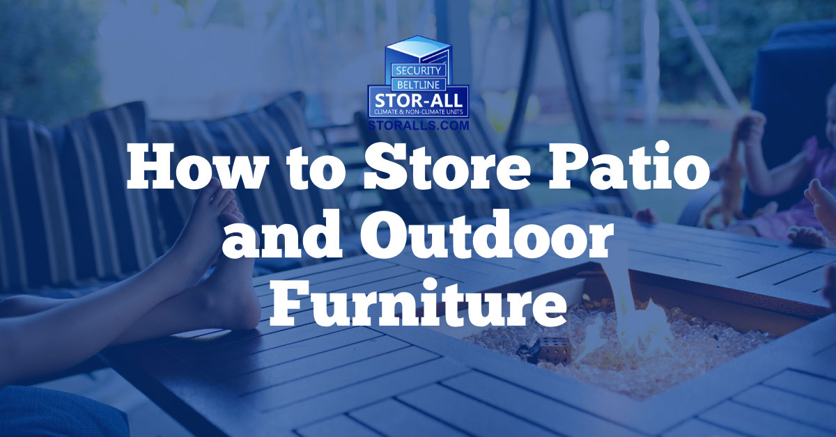How to Store Patio Furniture/Cushions/Outdoor Furniture