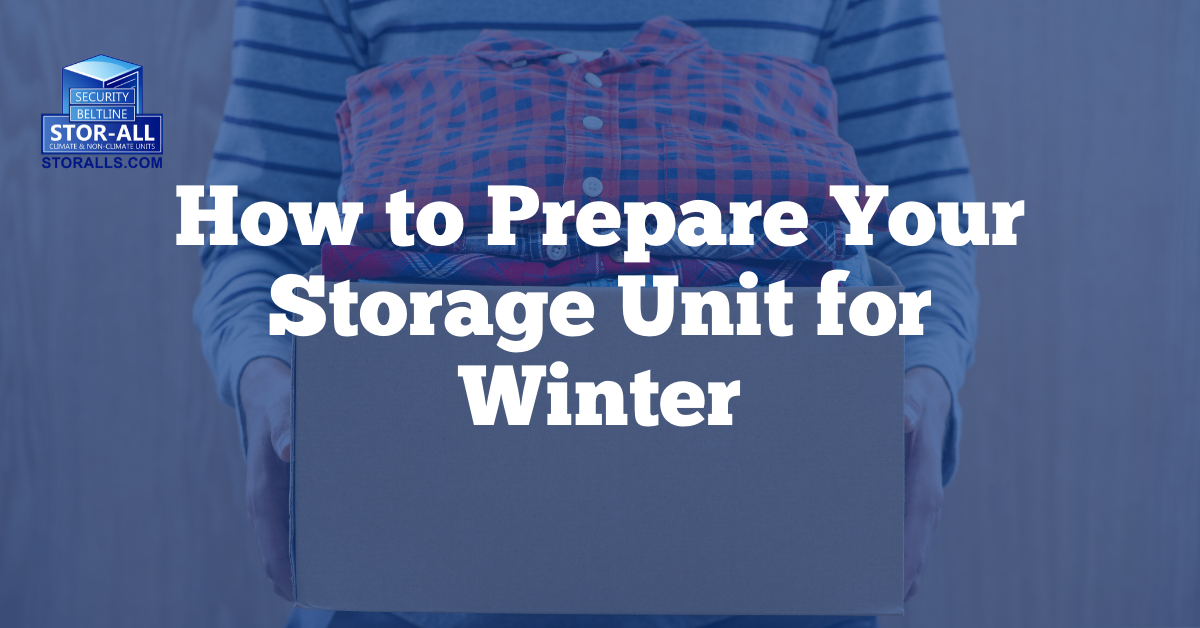 How to Prepare Your Storage Unit for Winter